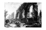 View of the Aqueduct of Nero, from the 'Views of Rome' Series, C.1760 Giclee Print by Giovanni Battista Piranesi