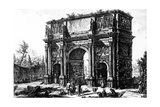 A View of the Arch of Constantine, from the 'Views of Rome' Series, C.1760 Giclee Print by Giovanni Battista Piranesi