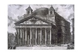 Pantheon of Agrippa, Rome Giclee Print by Giovanni Battista Piranesi