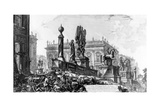 View of the Capitoline Hill, from the 'Views of Rome' Series, C.1760 Giclee Print by Giovanni Battista Piranesi