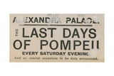 Ticket for the Last Days of Pompeii at the Alexandra Palace Giclee Print by  English School