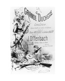 Cover for the Piano and Singing Parts of 'La Grande Duchesse De Gerolstein', Words by Henri… Giclee Print by J. A. A. Pastelot