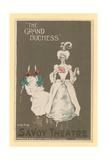 The Grand Duchess, the Savoy Theatre, London Giclee Print by Dudley Hardy