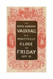 The Royal Gardens Vauxhall Will Positively Close Giclee Print