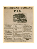 Christmas Sucking Pig, Verse Dated 1863 Giclee Print