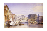 The Rialto from the Grand Canal, 1852 Giclee Print by William Callow