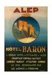 Poster Advertising the Baron Hotel in Aleppo, C.1920 Giclee Print