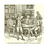 Washington Receiving the Report of St. Clair's Defeat Giclee Print