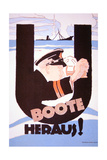 U-Boats Out!', German Wwi Poster, 1914-18 Giclee Print by Hans Rudi Erdt
