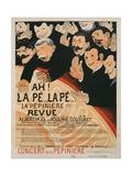 Ah! La Pé...La Pé...La Pepinière!!!', Poster for a Variety Show at the Conc Giclee Print by Felix Edouard Vallotton