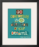 Go Confidently Poster by Helen Dardik