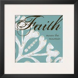Faith Posters by Melody Hogan