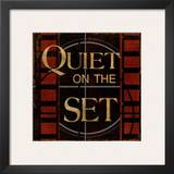 Quiet on the Set Poster by Kelly Donovan