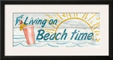 Living on Beach Time Prints by Avery Tillmon