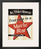 In This Home Everyone is a Star Poster by  Pela