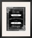 Humble Beginnings Print by Ashley Hutchins