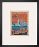 Dallas, Texas: Visit The Big D Posters by  Anderson Design Group