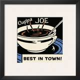 Cup'pa Joe Best in Town Print
