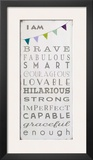 I Am Brave Prints