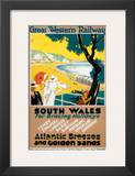 South Wales for Bracing Holidays, Atlantic Breezes and Golden Sands Prints