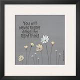 The Right Thing Poster by Karen Tribett