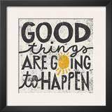 Good Things are Going to Happen Posters by Michael Mullan