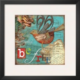 Just Be Free Poster by Victoria Hutto