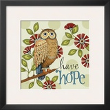 Have Hope Print by Karla Dornacher