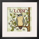 Be Wise Prints by Karla Dornacher