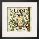 Be Wise Prints by Karla Dornacher