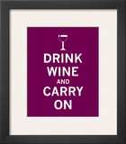 Drink Wine and Carry On Posters