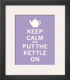 Keep Calm, Lavender Tea Print