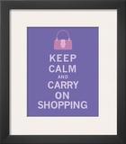 Keep Calm, Shopping Prints