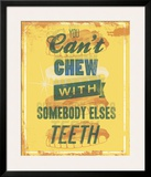 You Can't Chew with Somebody Else's Teeth Framed Giclee Print by Luke Stockdale