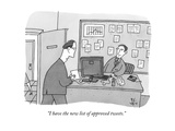 """""""I have the new list of approved tweets."""" - New Yorker Cartoon Premium Giclee Print by Peter C. Vey"""