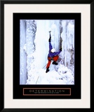 Determination: Ice Climber Posters