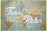 Travel Makes You Richer Plastic Sign Wall Sign