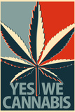 Yes We Cannabis Marijuana Plastic Sign Wall Sign