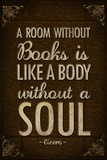 A Room Without Books is Like a Body Without a Soul Plastic Sign Wall Sign