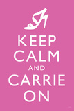 Sex and the City 2 Movie (Keep Calm and Carrie On) Plastic Sign Plastic Sign