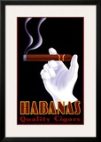 Habanas Quality Cigars Poster by Steve Forney