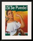 Rosita (¡Sí Se Puede!) Prints by Robert Valadez