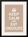 Keep Calm, Eat Chocolate Print
