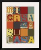 Mi Casa Es Su Casa Poster by M.J. Lew