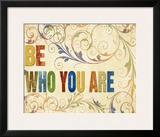 Be Who You Are Posters by Elizabeth Medley