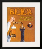 Beer: It's What's for Dinner Print by Robert Downs
