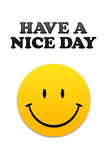 Have a Nice Day Smiley Face Plastic Sign Plastic Sign