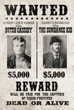 Butch Cassidy and The Sundance Kid Wanted Advertisement Print Plastic Sign Wall Sign