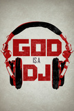 God is a DJ Music Plastic Sign Znaki plastikowe