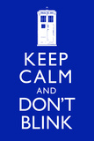 Keep Calm and Don't Blink Television Plastic Sign Plastic Sign